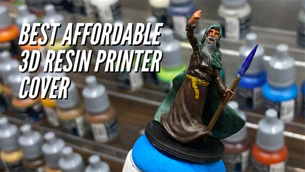 Best Affordable Cover For Resin 3D Printer